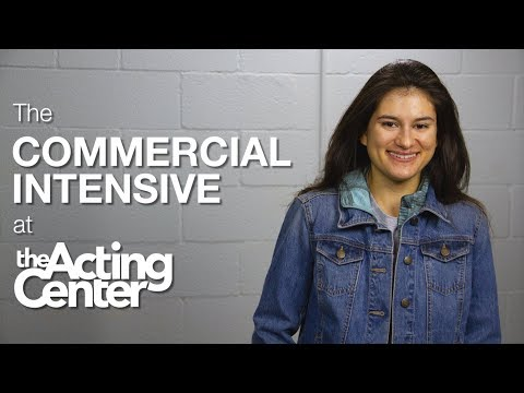 The Commercial Intensive at The Acting Center - Lena Gabriela - It revitalized me