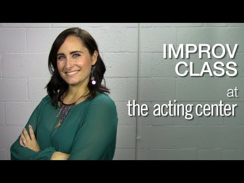 Improv Class at The Acting Center - Veronica Burgess - You can do anything with improv