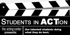 Students in ACTion - The Acting Center