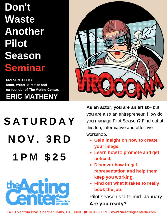 Don't Waste Another Pilot Season Seminar For Actors at The Acting Center