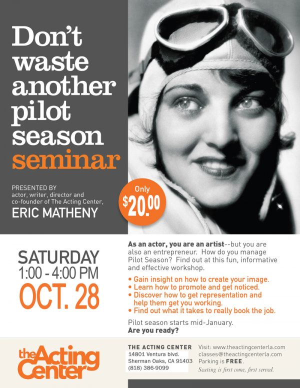 DontWasteAnotherPilotSeasonSeminarFlyer  Acting Classes