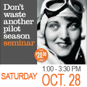 Don't Waste Another Pilot Season Seminar October 28