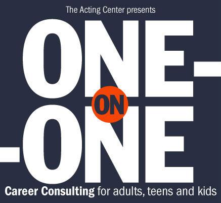 One on One Career Consulting for adults teens kids at The Acting Center
