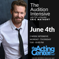 Auditon Intensive at The Acting Center June 4, 2018