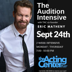 The Auditon Intensive at The Acting Center - September 4, 2018