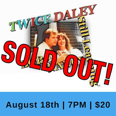 Twice Daley - Still Learning - Musical Performance at The Acting Center - August 18, 2018 - SOLD OUT!