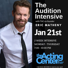 The Auditon Intensive at The Acting Center - January 21, 2019
