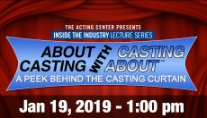 Casting About Seminar at The Acting Center - January 19, 2019 - 1pm